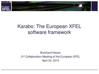 Karabo: The European XFEL software framework