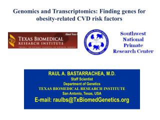 Genomics and  Transcriptomics : Finding genes for obesity-related CVD risk factors