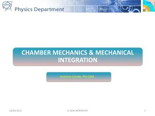 CHAMBER MECHANICS & MECHANICAL INTEGRATION