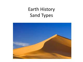 Earth History Sand Types