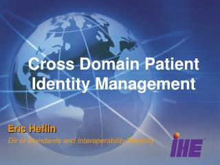 Cross Domain Patient Identity Management