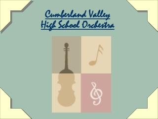 Cumberland Valley  High School Orchestra