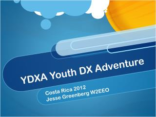 YDXA Youth DX Adventure