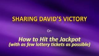 Sharing David's Victory