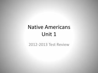 Native Americans Unit 1
