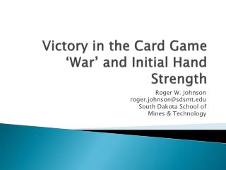 Victory in the Card Game 'War' and Initial Hand Strength