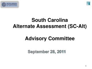 South Carolina Alternate Assessment (SC-Alt) Advisory Committee