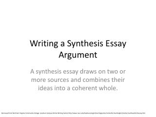 Writing a Synthesis Essay Argument