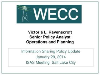 Victoria L. Ravenscroft Senior Policy Analyst  Operations and Planning