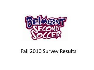 Fall 2010 Survey Results