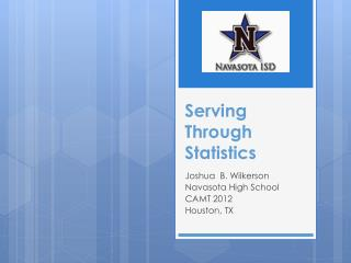 Serving  Through Statistics