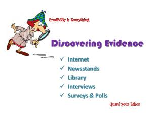 Discovering Evidence