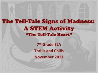 "The Tell-Tale Signs of Madness:  A STEM Activity ""The Tell-Tale Heart"""
