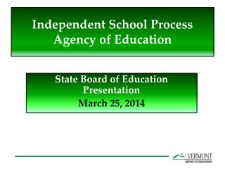 Independent School Process Agency of Education