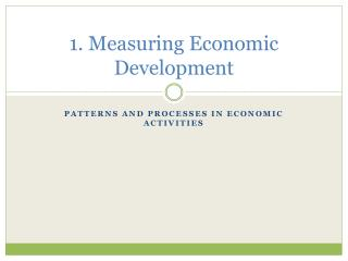 1. Measuring Economic Development