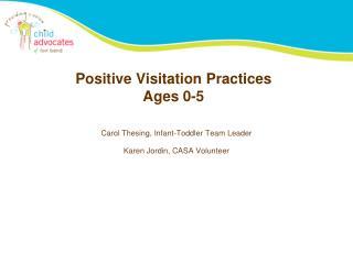 Positive Visitation Practices Ages 0-5