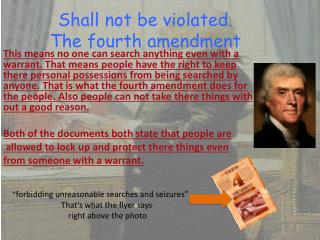 Shall not be violated. The fourth amendment
