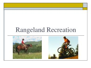 Rangeland Recreation