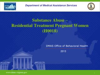 Substance Abuse – Residential Treatment Pregnant Women (H0018)