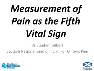 Measurement of Pain as the Fifth Vital Sign