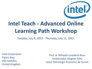 Intel  Teach  -  Advanced Online Learning Path  Workshop