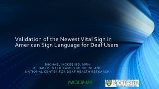 Validation of the Newest Vital Sign in American Sign Language for Deaf Users