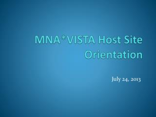 MNA*VISTA Host Site Orientation