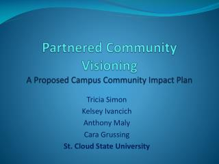Partnered Community Visioning A Proposed Campus Community Impact Plan
