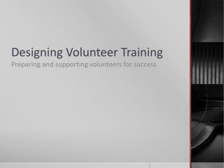 Designing Volunteer Training