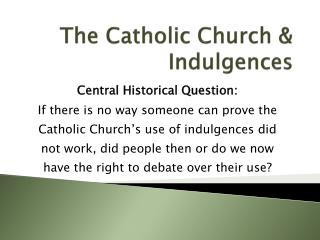The Catholic Church & Indulgences