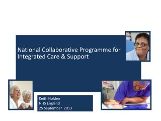 National Collaborative Programme for Integrated Care & Support