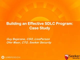 Building an Effective SDLC Program: Case Study