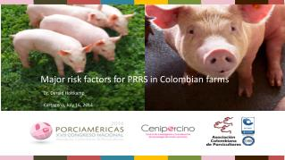Major  risk factors  for PRRS in  Colombian farms