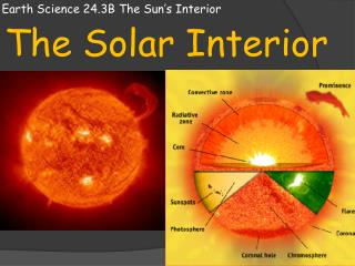 Earth Science 24.3B The Sun's Interior