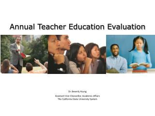 Annual Teacher Education Evaluation