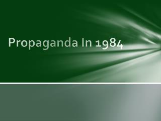Propaganda In 1984
