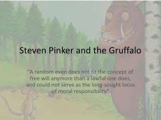 Steven Pinker and the  Gruffalo