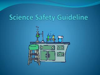 Science Safety Guideline