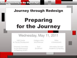 Journey through Redesign Preparing  for the Journey