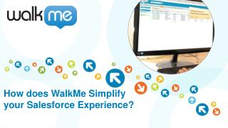How does WalkMe Simplify  your Salesforce Experience?