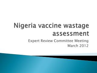 Nigeria vaccine wastage assessment