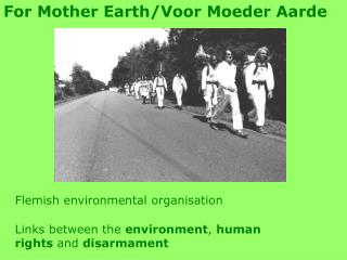 For Mother Earth/Voor Moeder Aarde