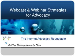 Webcast & Webinar Strategies for Advocacy