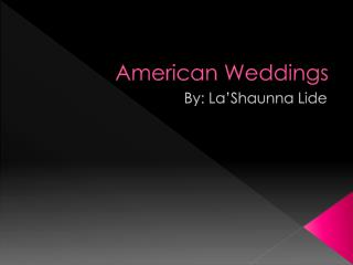 American Weddings