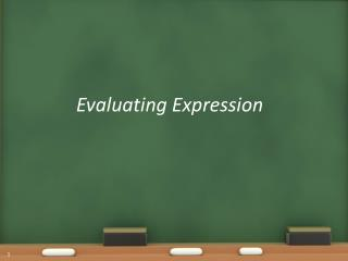 Evaluating Expression