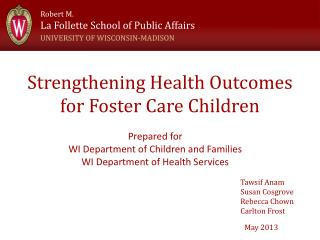 Strengthening Health Outcomes for Foster Care Children