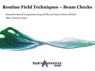 Routine  Field Techniques – Beam Checks