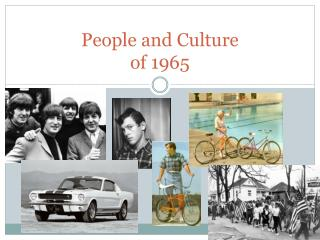 People and Culture  of 1965