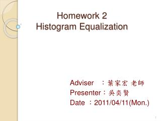 Homework 2 Histogram Equalization