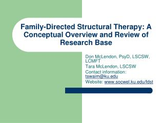 Family-Directed Structural Therapy: A Conceptual Overview and Review of Research Base
